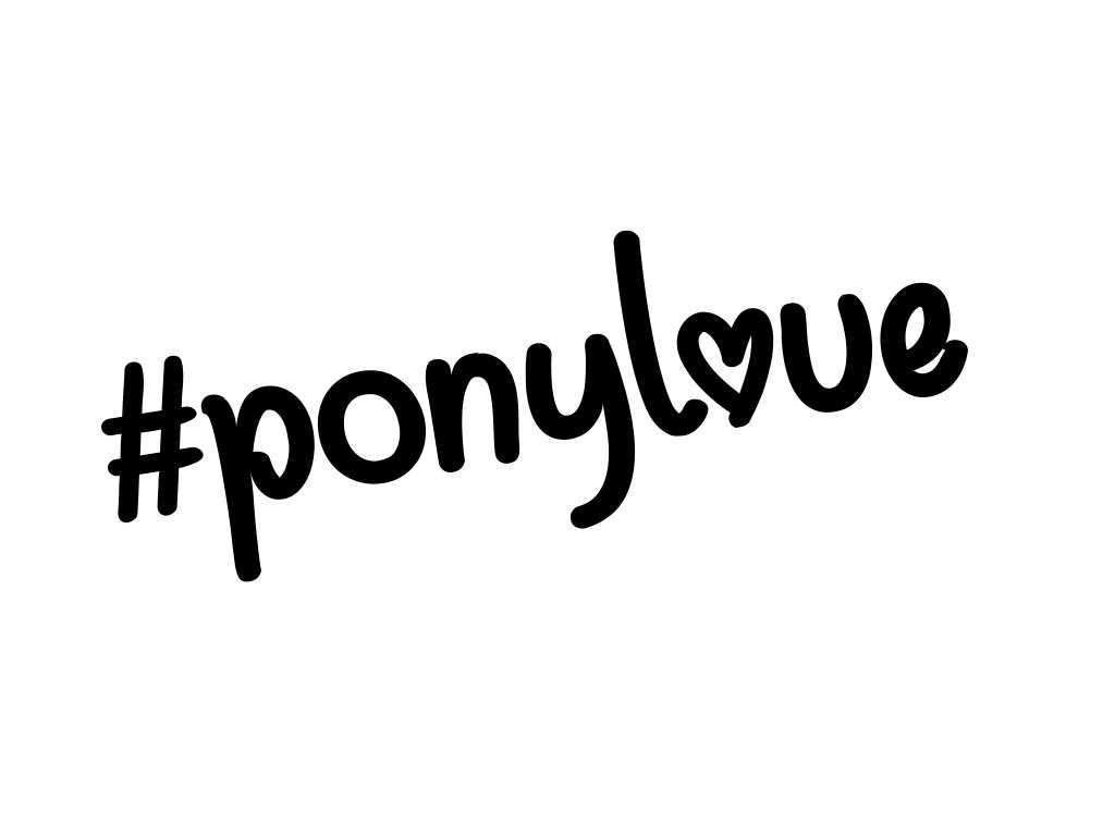 #ponylove